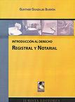 Introducci�n al derecho registral y notarial