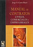 Manual de contratos civiles, comerciales y empresariales