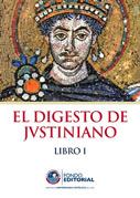El Digesto de Justiniano Libro I