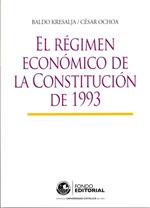 El r�gimen econ�mico de la Constituci�n de 1993