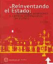 Reinventando el Estado: estrategia económica y cambio institucional en el Perú