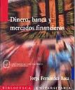 Dinero, banca y mercados financieros