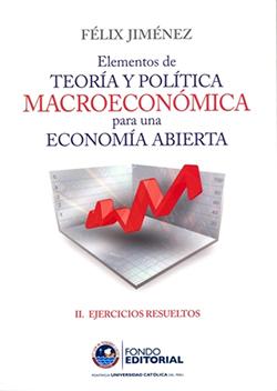 Elementos de Teor�a y Pol�tica Macroecon�mica para una Econom�a Abierta