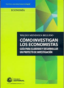 C�mo investigan los economistas