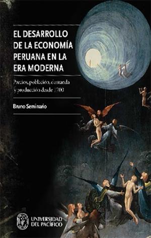 EL DESARROLLO DE LA ECONOM�A PERUANA EN LA ERA MODERNA.