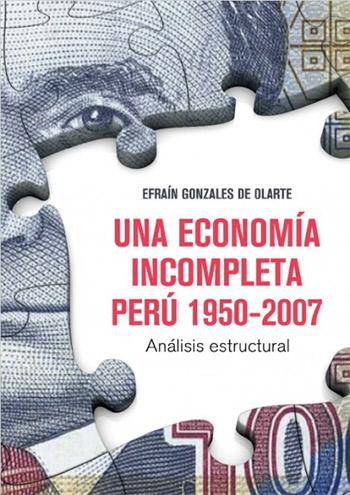 UNA ECONOM�A INCOMPLETA. PER� 1950 - 2007
