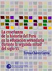 La enseñanza de la historia del Perú en la educación secundaria