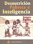 Desnutrici�n, pobreza e inteligencia