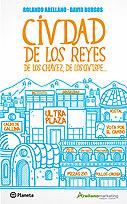 Ciudad de los Reyes, de los Ch�vez, los Quispe�