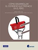 Cómo desarrollar el comercio electrónico en el Perú