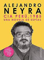 CIA Perú, 1985 una novela de espías