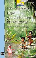 Urpy y la piedra mágica del Amazonas