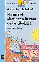 El Coronel Martínez y la casa de las libélulas