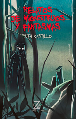 RELATOS DE MONSTRUOS Y FANTASMAS