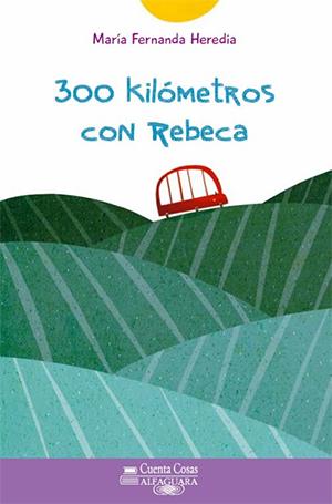 300 kilómetros con Rebeca