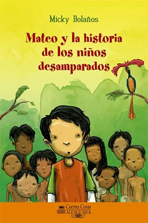 Mateo y la historia de los niños desamparados