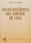 SOCIOLINGUÍSTICA DEL ESPAÑOL DE LIMA