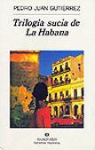 La trilogía sucia de La Habana