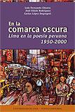En la comarca oscura: Lima en la poesía peruana 1950-2000
