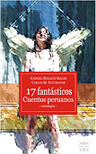 17 fantásticos cuentos peruanos