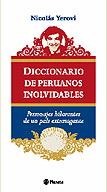 Diccionario de peruanos inolvidables