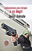 Instrucciones para atrapar a un ángel