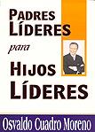 Padres líderes para hijos líderes