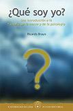 ¿Qué soy yo? Una introducción a la filosofía de la mente y de la psicología