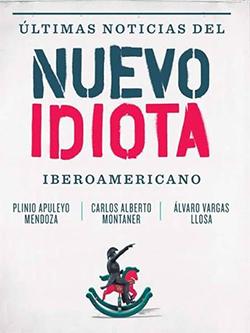 Mendoza, Plinio Apuleyo - Montaner, Carlos A. - Vargas Llosa, Alvaro