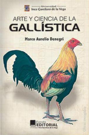 ARTE Y CIENCIA DE LA GALLÍSTICA