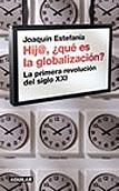 Hij@ ¿qué es la globalización?
