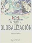 La paradoja de la globalizaci�n