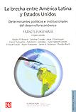 La brecha entre América Latina y Estados Unidos