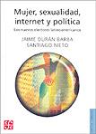 Mujeres, sexualidad, internet y política