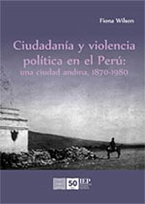 CIUDADAN�A Y VIOLENCIA POL�TICA EN EL PER�