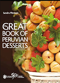 The great book of Peruvian desserts