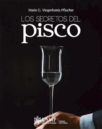 LOS SECRETOS DEL PISCO