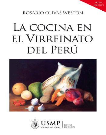 LA COCINA EN EL VIRREINATO DEL PERÚ