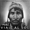 Perú, viaje al sol 1990-2000