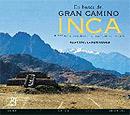 El gran camino inca